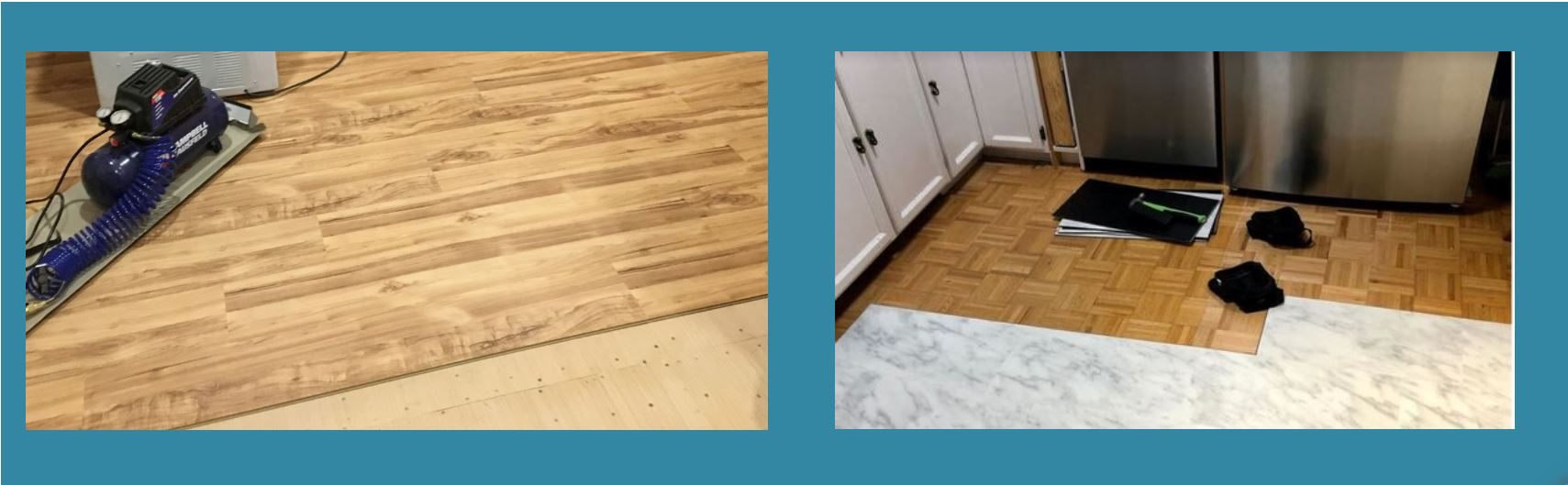 Two pictures side by side on a blue background taken in Cambridge, Ontario, the one on the left shows an air compressor resting on a floor half-finished with wooden click tile and a wooden underlay, the picture on the right shows a half-finished floor of white click tile on top of parkay flooring where two knee pads are resting